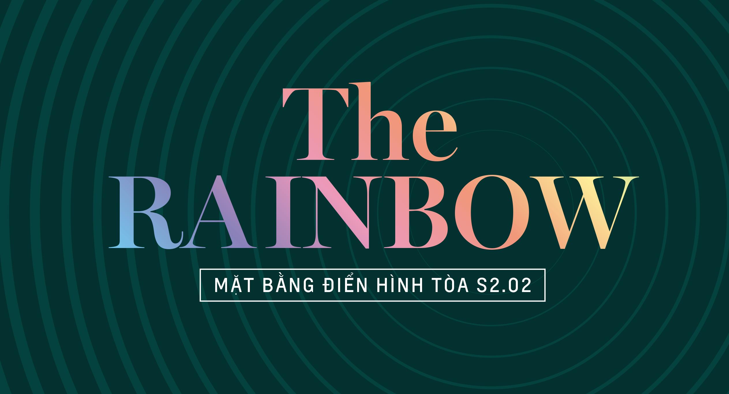 The Rainbow - Mặt bằng tòa S2.02