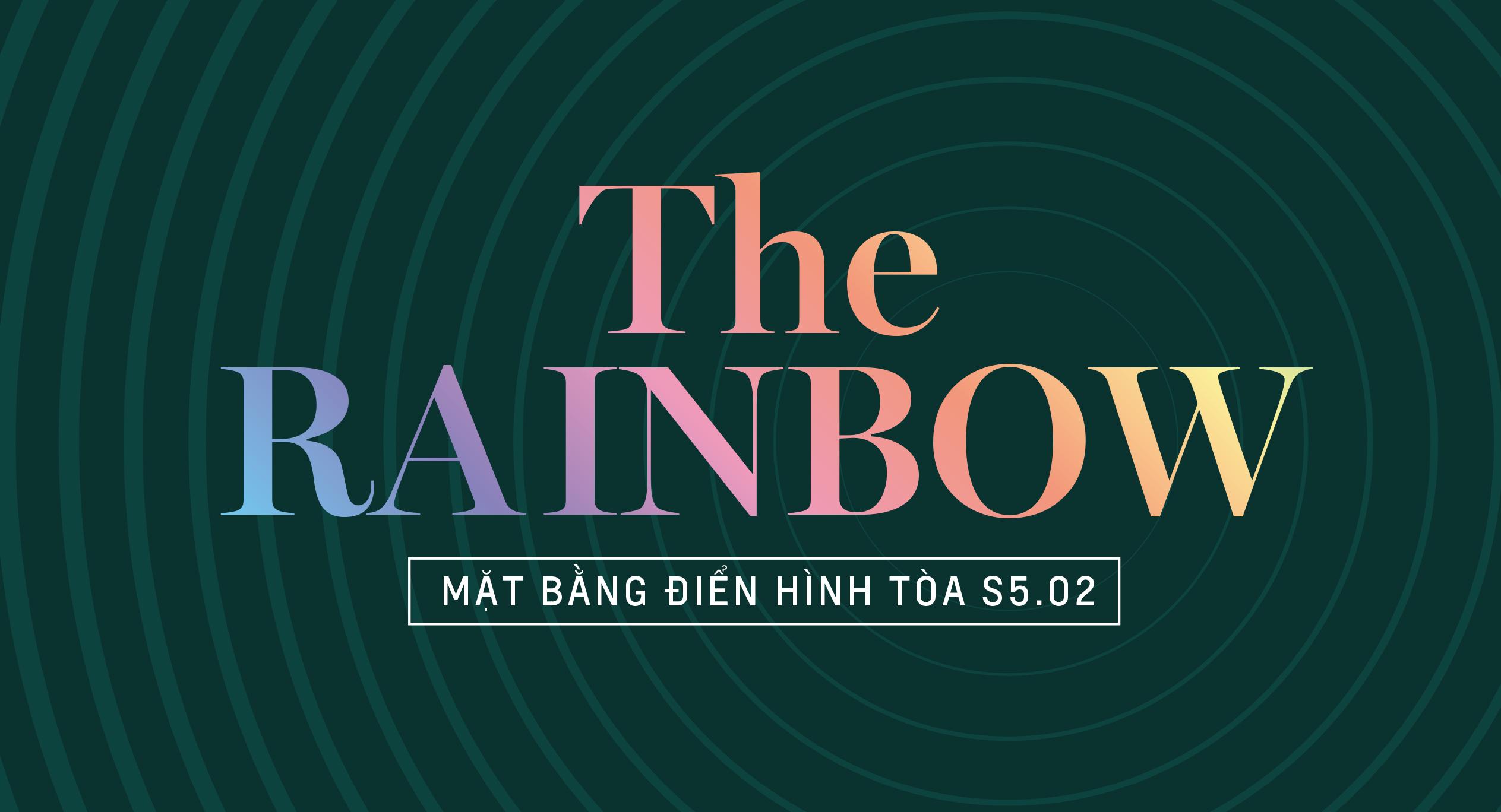The Rainbow - Mặt bằng tòa S5.02